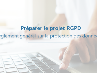 Préparer le Projet RGPD